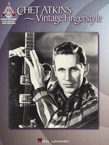 Chet Atkins - Vintage Fingerstyle (Artist Songbooks Series)