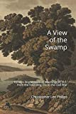 A View of the Swamp: Foreign Impressions of Washington, D.C. from the Founding Era to the Civil War