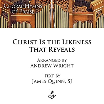 Christ is the Likeness