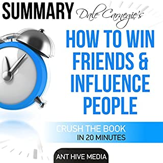 Dale Carnegie's How to Win Friends and Influence People Summary                   By:                                                                                                                                 Ant Hive Media                               Narrated by:                                                                                                                                 Jim D. Johnston                      Length: 20 mins     25 ratings     Overall 4.3