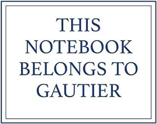 This Notebook Belongs to Gautier
