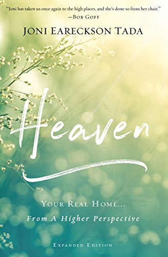 Heaven: Your Real Home...From a Higher Perspective (English Edition)