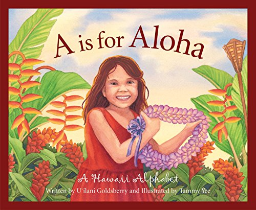 A is for Aloha: A Hawai'i Alphabet (Discover America State by State) (English Edition)