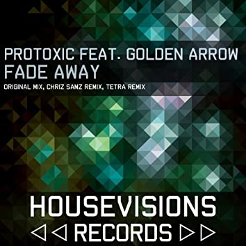 Fade Away (Golden Arrow)