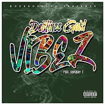 Vibez (feat. Dopeboy T)