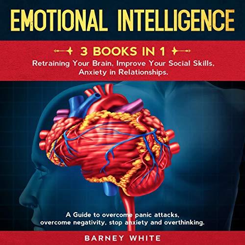 Emotional Intelligence: 3 Books in 1 Titelbild