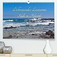 Liebreizendes Lanzarote - Idylle im Atlantik (Premium, hochwertiger DIN A2 Wandkalender 2022, Kunstdruck in Hochglanz): Aussergewoehnliche Straende und Landschaften im Biosphaerenreservat - Insidertipps (Monatskalender, 14 Seiten )