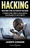 hacking: hacking for beginners: computer virus, cracking, malware, it security (english edition)