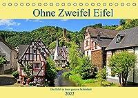 Ohne Zweifel Eifel (Tischkalender 2022 DIN A5 quer): Die Eifel in ihrer ganzen Schoenheit (Monatskalender, 14 Seiten )