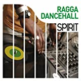 Spirit Of Ragga Dancehall
