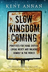 Slow Kingdom Coming: A Review