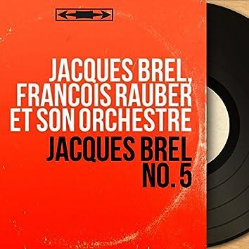 Jacques Brel No. 5 (Mono version)