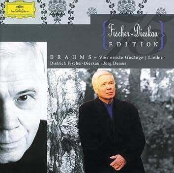Brahms: Vier ernste Gesänge; Lieder