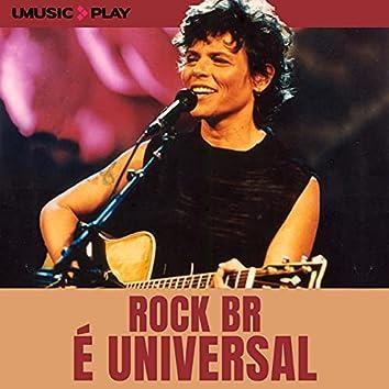 Rock BR é Universal by UMUSIC PLAY