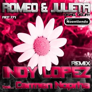 Romeo & Julieta (feat. Carmen Nophra) [House Remix]