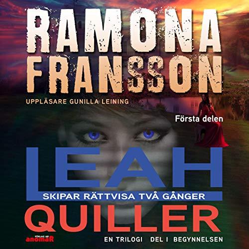 Kriminalkommissarie Leah Quiller skipar rättvisa två gånger [Criminal Commissioner Leah Quiller Commits Justice Twice] audiobook cover art
