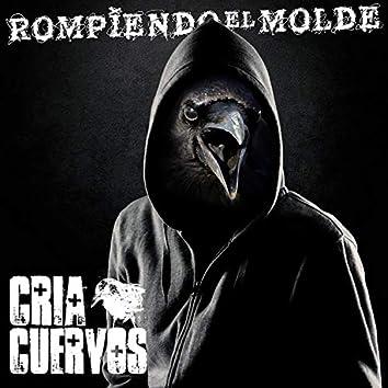 Rompiendo el Molde (feat. Sobraflow & Maldeperro)
