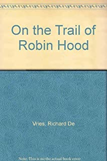 On the Trail of Robin Hood
