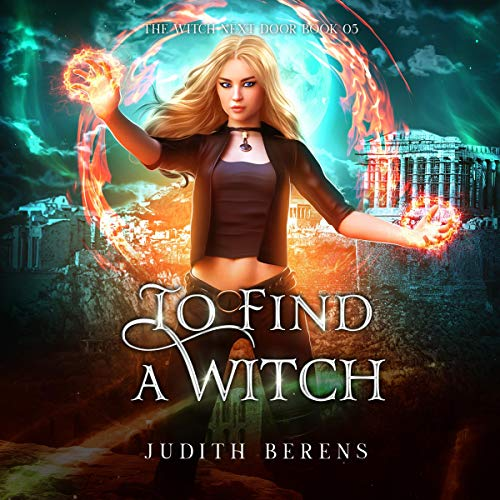 To Find a Witch Audiobook By Judith Berens, Martha Carr, Michael Anderle cover art