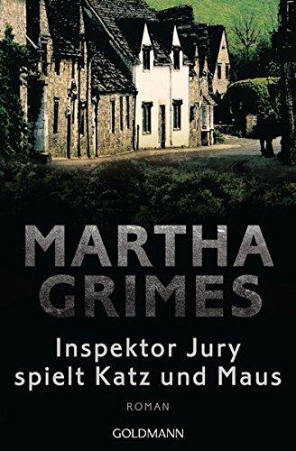 Inspektor Jury spielt Katz und Maus: Ein Inspektor-Jury-Roman 7 (Die Inspektor-Jury-Romane, Band 7)