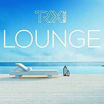 TRX Lounge, Vol. 1