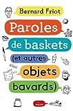 Encore + d'histoires, Tome 01 - Paroles de baskets (et autres objets bavards)