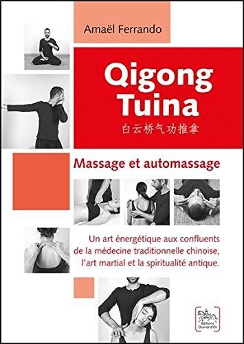 Qigong Tuina Tome 1