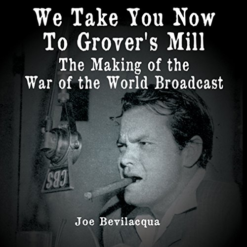 We Take You Now to Grover's Mill audiobook cover art