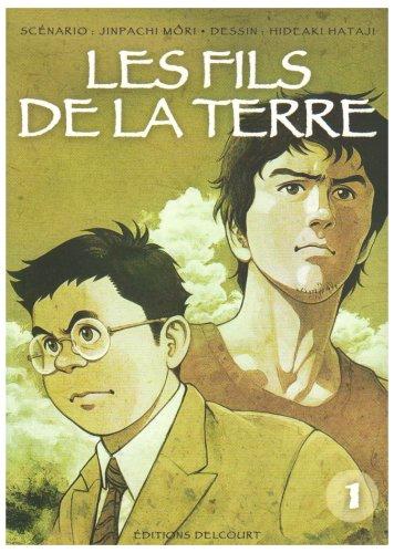 Les Fils de la terre, Tome 1 (French Edition)