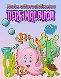 Mein allerschönstes tiere Malbuch: 60 Einzigartige Malvorlagen, Malbuch für Kinder, Jungen, Mädchen ab 2-4, 5-7, 8-10 Alter Jahren
