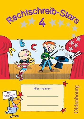 Rechtschreib-Stars: 4. Schuljahr - Übungsheft: Mit Lösungen (Rechtschreib-Stars / Ausgabe 2008)