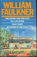 The Sound and the Fury, As I Lay Dying, Sanctuary, Intruder in the Dust 0706432088 Book Cover