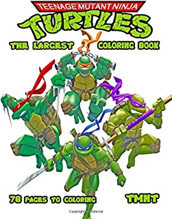 The Largest Teenage Mutant Ninja Turtles Coloring Book / 78 pages to coloring / TMNT