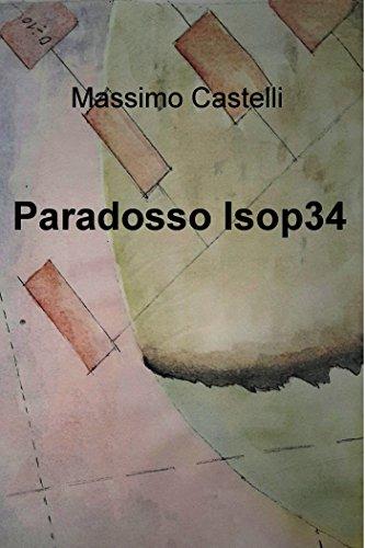 Paradosso Isop34 (Italian Edition)