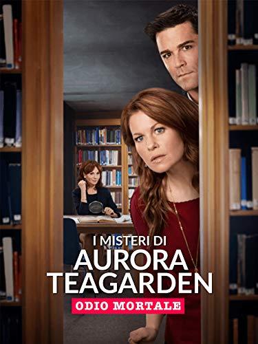I misteri di Aurora Teagarden - Odio mortale