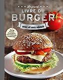 Le grand livre du burger - Avec et sans viande