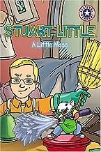 Stuart Little: A Little Mess (Festival Readers)