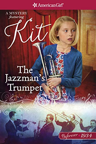 The Jazzman's Trumpet: A Kit Mystery (American Girl)