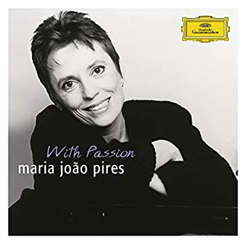 "Portrait of the Artist - Maria João Pires ""With Passion"""
