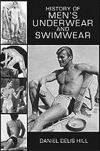 History of Men's Underwear and Swimwear