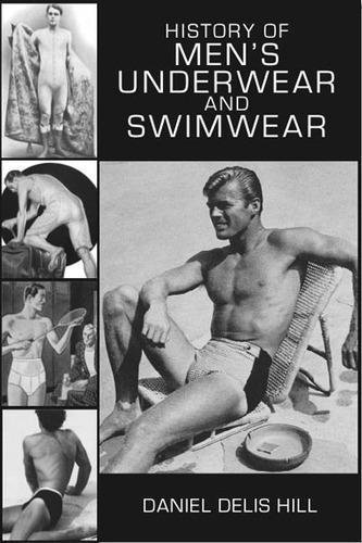 History of Men's Underwear and Swimwear