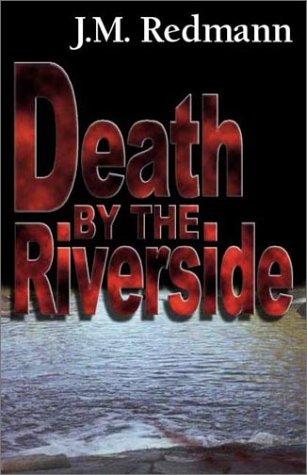 Death by the Riverside: Bk.1 (Micky Knight Mystery S.)