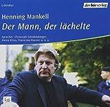 Henning Mankell: Der Mann, der lächelte
