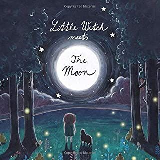 Little Witch Meets The Moon: Magical Bedtime Story for Girls and Boys with Beautiful Illustrations and  5 Coloring Pages