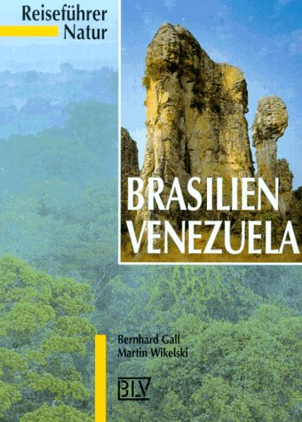 Reiseführer Natur: Brasilien, Venezuela