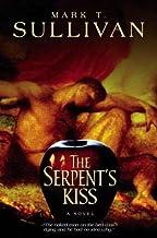 The Serpent's Kiss: A Novel