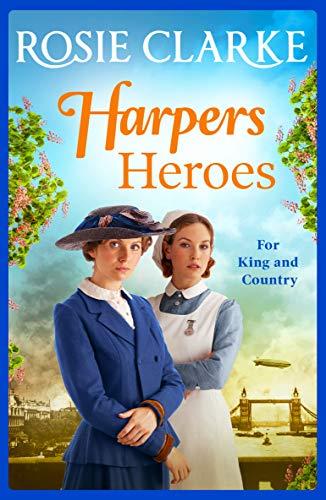Harpers Heroes: The brand new saga from bestseller Rosie Clarke for 2020 (Welcom
