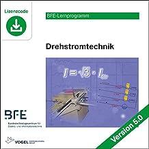 Drehstromtechnik: Version 5.0 (BFE-Lernprogramm)