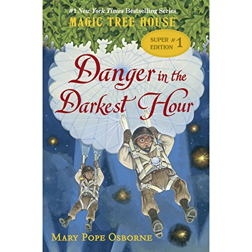 Magic Tree House Super Edition #1: Danger in the Darkest Hour cover art