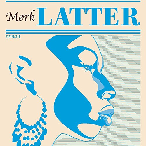 Mørk latter                   By:                                                                                                                                 Sherwood Anderson                               Narrated by:                                                                                                                                 Martin Johannes Møller                      Length: 6 hrs     Not rated yet     Overall 0.0